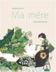 Couverture : Ma mère Emmanuelle Houdart, Stéphane Servant