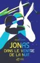 Couverture : Jonas dans le ventre de la nuit Alexandre Chardin