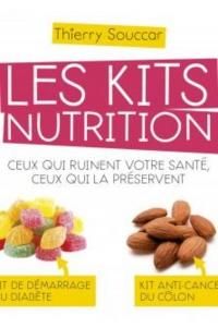 Les kits nutrition.Ceux qui ruinent votre santé, ceux qui...