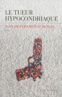 Tueur hypocondriaque (Le)