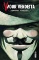 Couverture : V pour vendetta (Nouv. éd.) Alan Moore, David (scénariste) Lloyd, Siobhan Dodds, Steve Whitaker