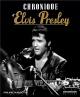 Couverture : Chronique d'Elvis Presley Philippe Margotin