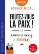 Couverture : Foutez-vous la paix !: et commencez à vivre  CD mp3  (4h13) Fabrice Midal