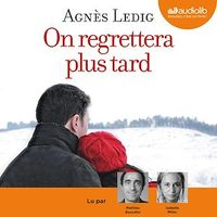 Vignette du livre On regrettera plus tard  CD mp3  (7h02) - Agnès Ledig