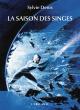 Couverture : La saison des singes Sylvie Denis