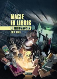 Magie ex libris T.1 : Le bibliomancien