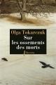 Couverture : Sur les ossements des morts Olga Tokarczuk