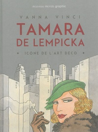 Tamara de Lempicka :Icône de l'art déco