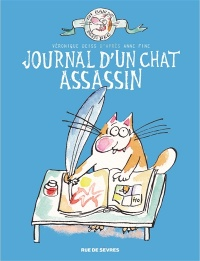 Journal d'un chat assassin - Véronique Deiss, Anne Fine