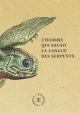 Couverture : Homme qui savait la langue des serpents (L') Denis Dubois, Andrus Kivirähk
