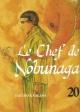 Couverture : Le chef de Nobunaga T.20 Takuro Kajikawa