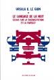 Couverture : Le langage de la nuit : essais sur la science-fiction et fantasy Martin Winckler, Ursula Kroeber Le Guin