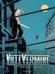 Couverture : VilleVermine T.1 : L'homme aux babioles Julien Lambert