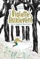 Couverture : Violette Hurlevent et le jardin sauvage Paul Martin, Jean-baptiste Bourgois