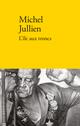 Couverture : L'île aux troncs Michel Jullien