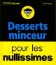 Couverture : Desserts minceurs pour les nullissimes Emilie Laraison