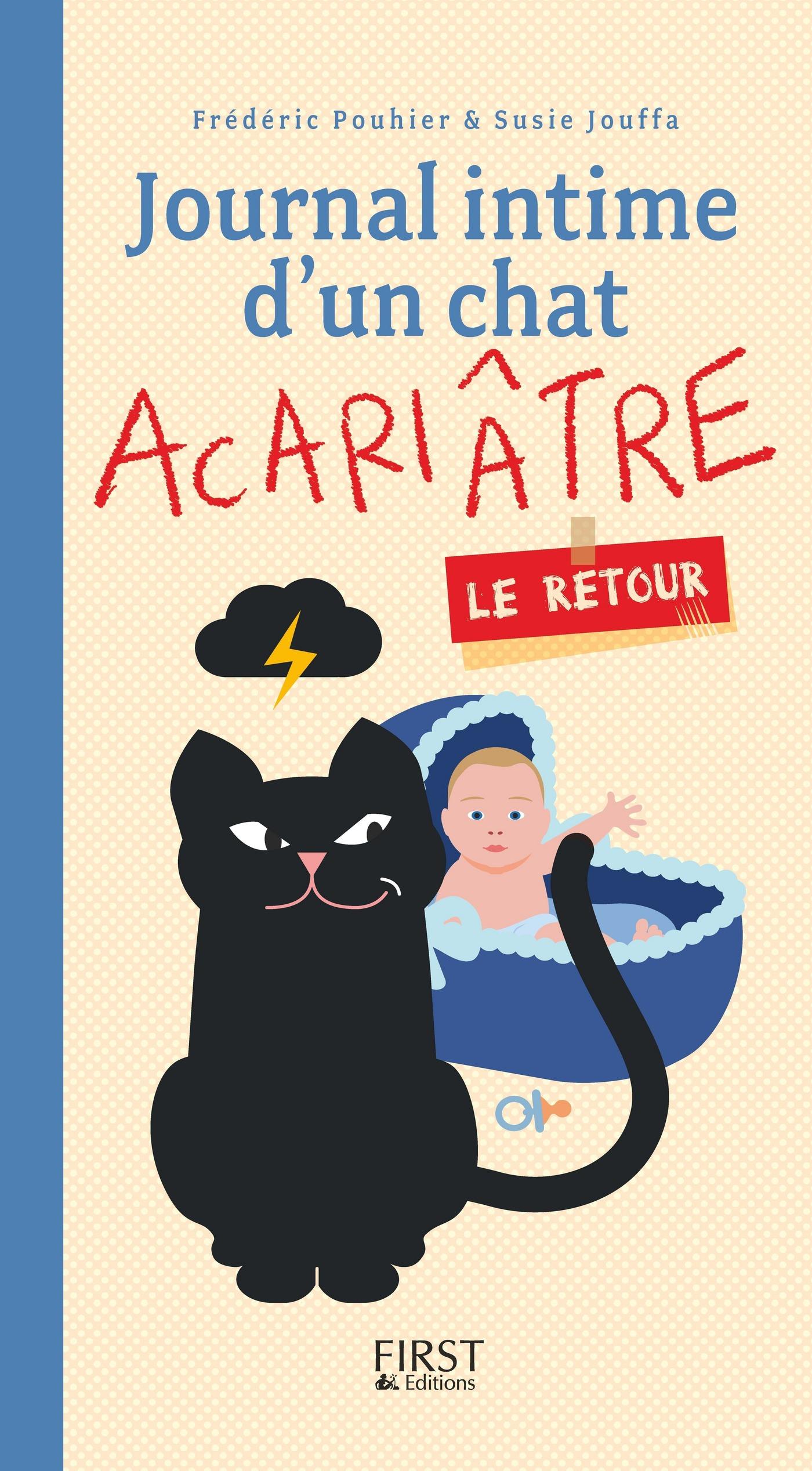 Couverture : Journal intime d'un chat acariâtre : le retour Frédéric Pouhier, Susie Jouffa