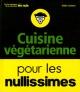 Couverture : Cuisine végétarienne pour les nullissimes