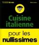Couverture : Cuisine italienne pour les nullissimes Emilie Laraison