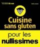 Couverture : Cuisine sans gluten pour les nullissimes Emilie Laraison