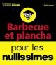 Couverture : Plancha et barbecue pour les nullissimes Emilie Laraison