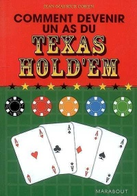 Vignette du livre Comment Devenir un As -Texas Hold Em