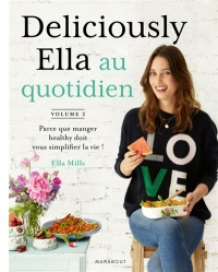 Deliciously Ella T.2 : Deliciously Ella au quotidien