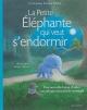 Couverture : La petite éléphante qui veut s'endormir Carl-johan Forssén Ehrlin, Sydney Hanson
