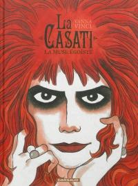 Casati(La): la muse égoïste