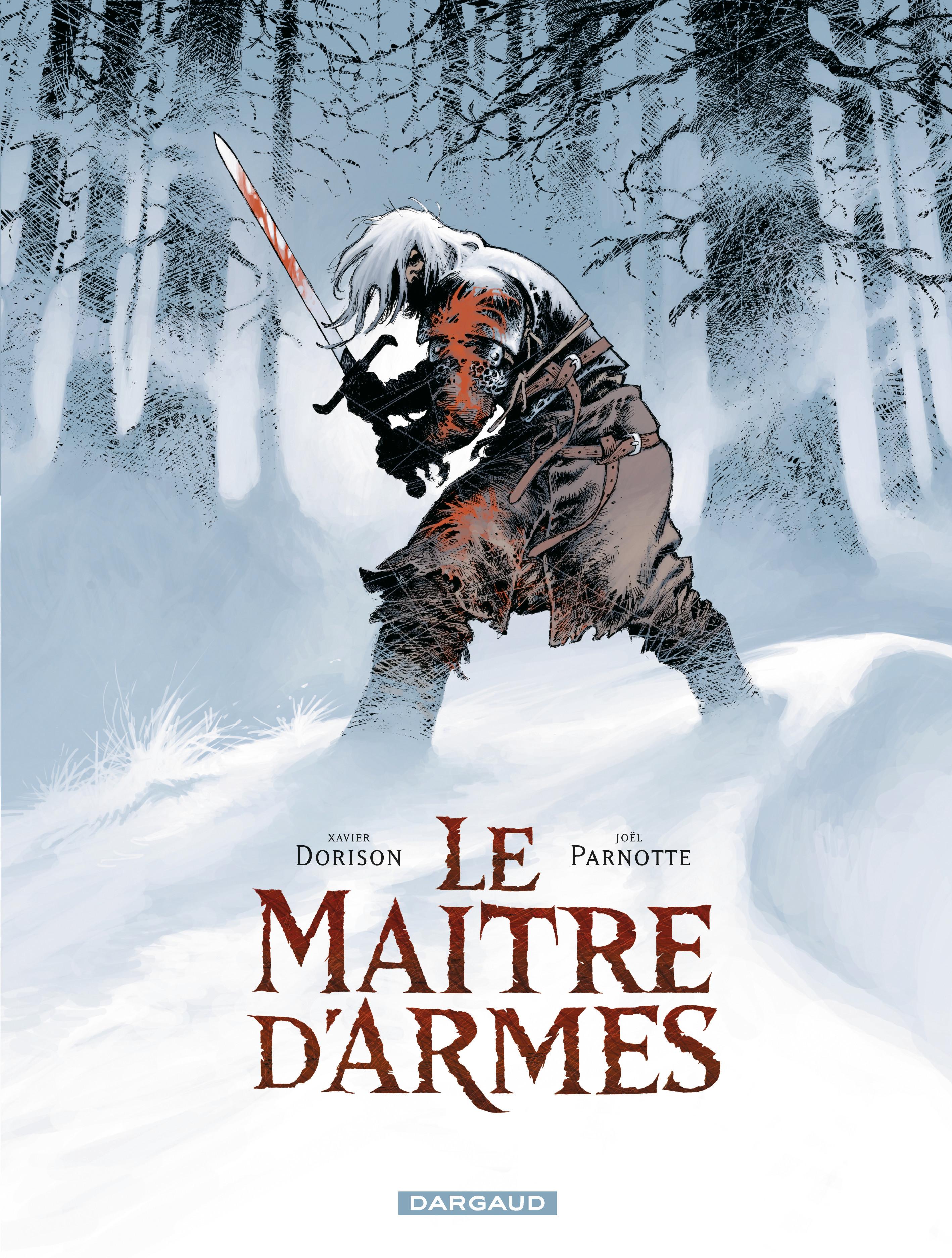 Couverture : Le maître d'armes Xavier Dorison, Joël Parnotte