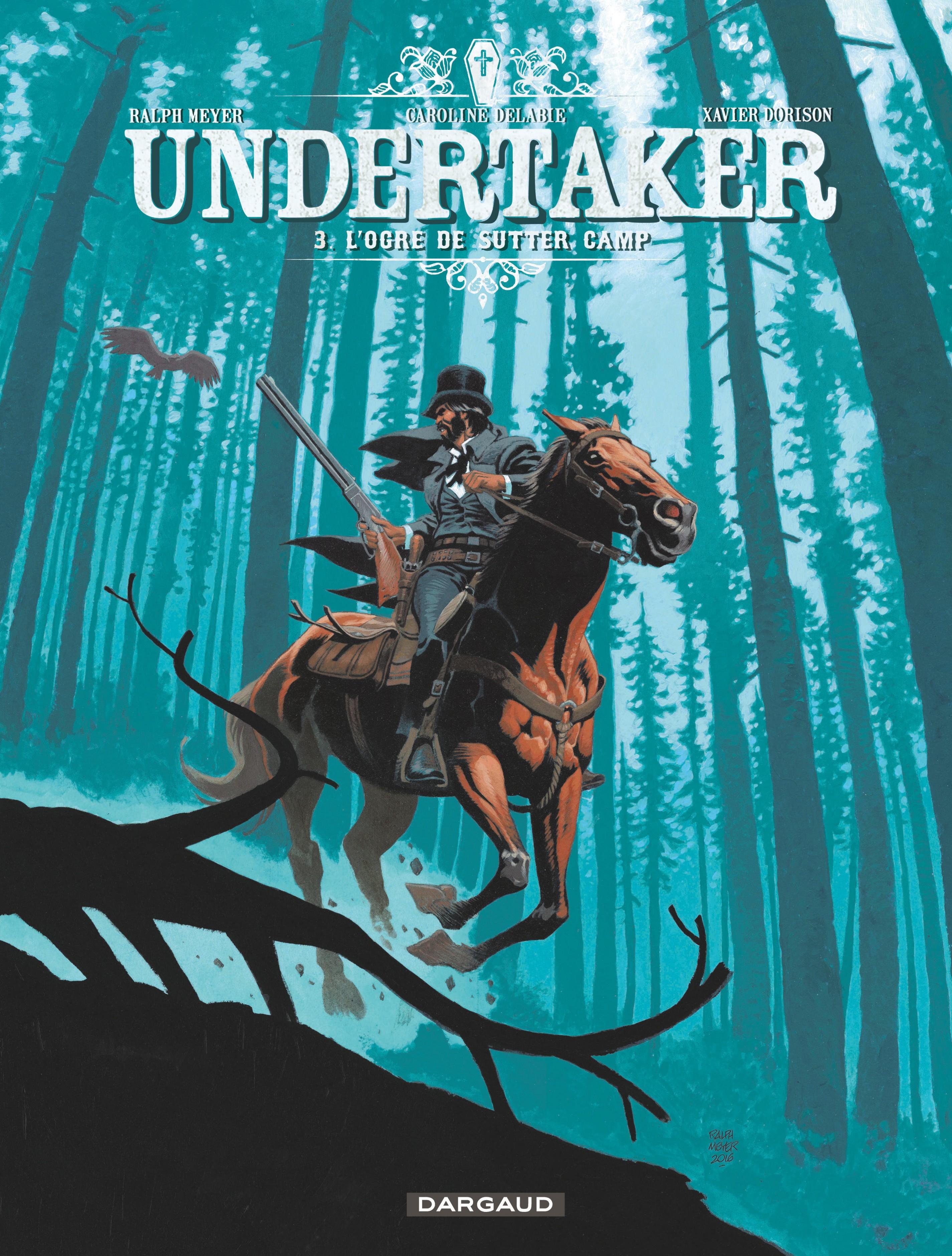 Undertaker T.3 : L'ogre de Sutter Camp