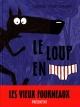 Couverture : Le loup en slip  Lupano, Mayana Itoïz, Paul Cauuet