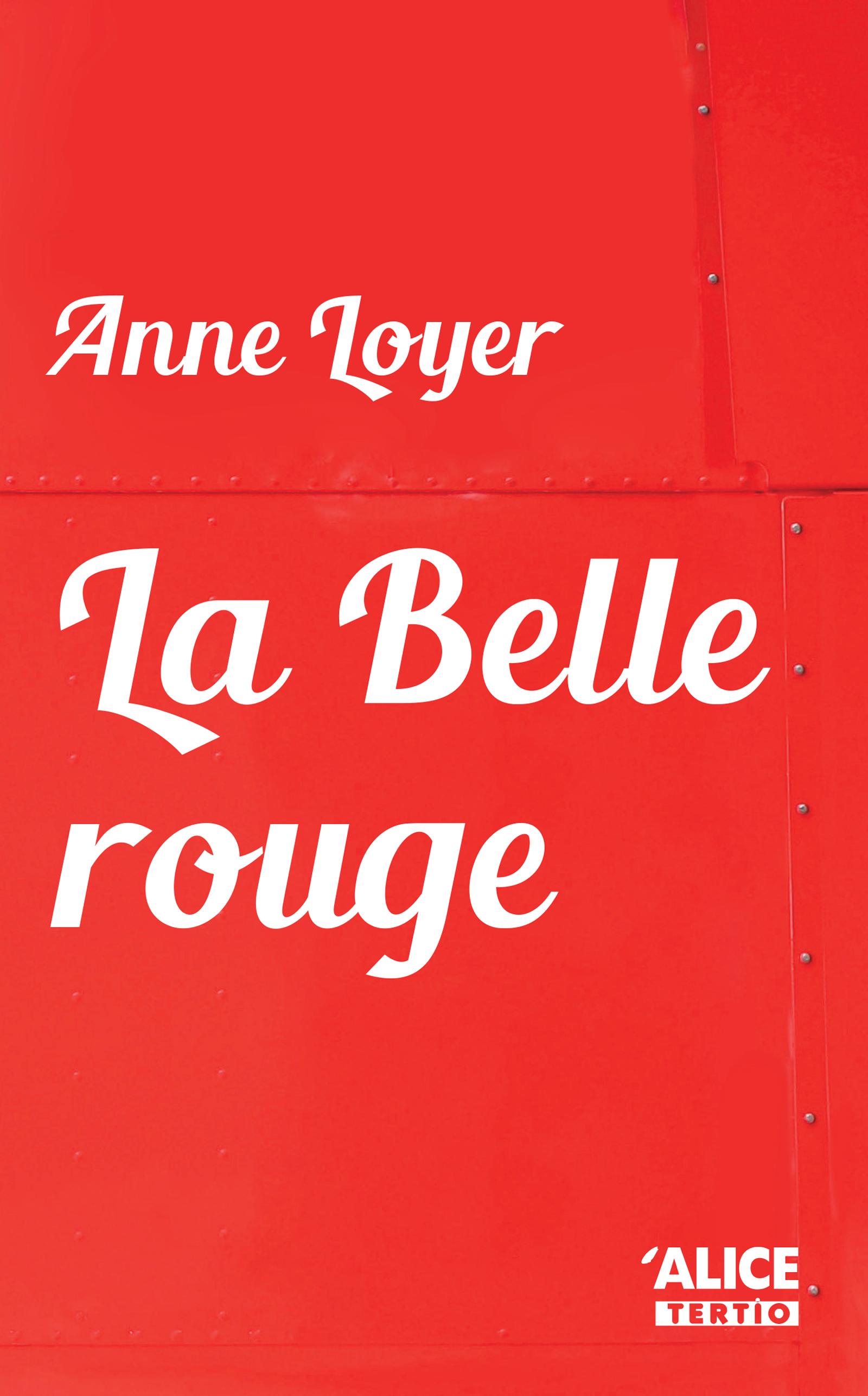 Couverture : La Belle rouge Anne Loyer