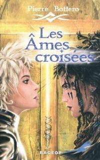 Âmes Croisées (Les)