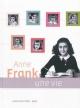 Couverture : Anne Frank : une vie Ruud Van Der Rol, Rian Verhoeven