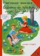 Couverture : Méthode Boscher ou La journée des tout-petits Mathurin Boscher, V. Boscher, Joseph (instituteur) Chapron, Marie-josèphe Carré-chapron, M. F. Garnier
