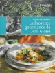 Couverture : Provence gourmande de Jean Giono (La) André Martin, Sylvie Giono