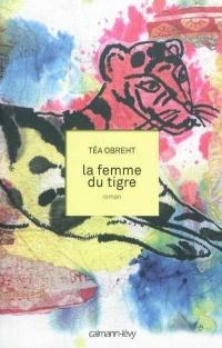 La femme du tigre: roman