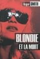 Couverture : Blondie et la mort Roger Smith