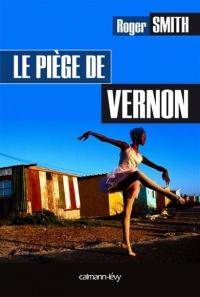 Piège de Vernon (Le)
