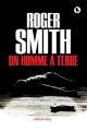 Couverture : Un homme à terre Roger Smith