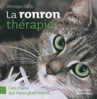 Ronron thérapie: Ces chats qui nous guérissent (La)