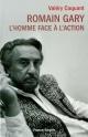 Couverture : Romain Gary : l'homme face à l'action Valéry G. Coquant