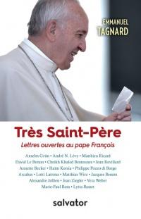 Très Saint-Père, lettres ouvertes au pape François