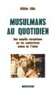 Couverture : Musulmans au quotidien: une enquête européenne... Nilufer Gole