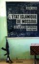 Couverture : L'État islamique de Mossoul:Histoire d'une entreprise totalitaire Hélène Sallon