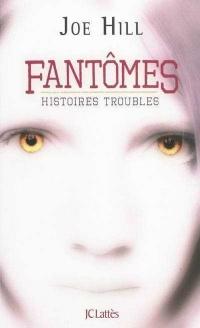 Fantômes: Histoires troubles