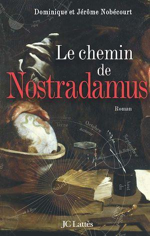 Chemin de Nostradamus (Le)