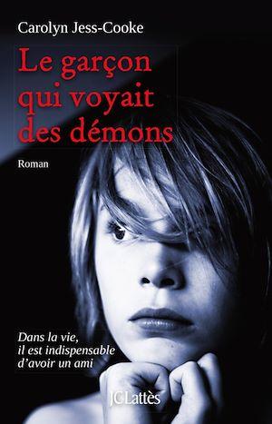 Garçon qui voyait des démons (Le)