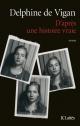 Couverture : D'après une histoire vraie Delphine De Vigan